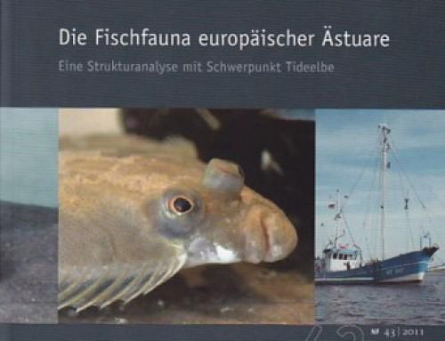 Abhandlungen, Die Fischfauna europäischer Ästuare. Eine Strukturanalyse mit Schwerpunkt Tideelbe , Band 43/2012
